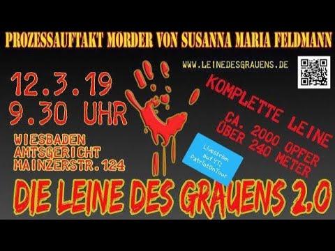 12.03.2019 Wiesbaden - Die Leine des Grauens Prozeßauftakt im Mordfall Susanna Feldmann