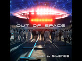 djSilencE(live)- Out Of Space!!!