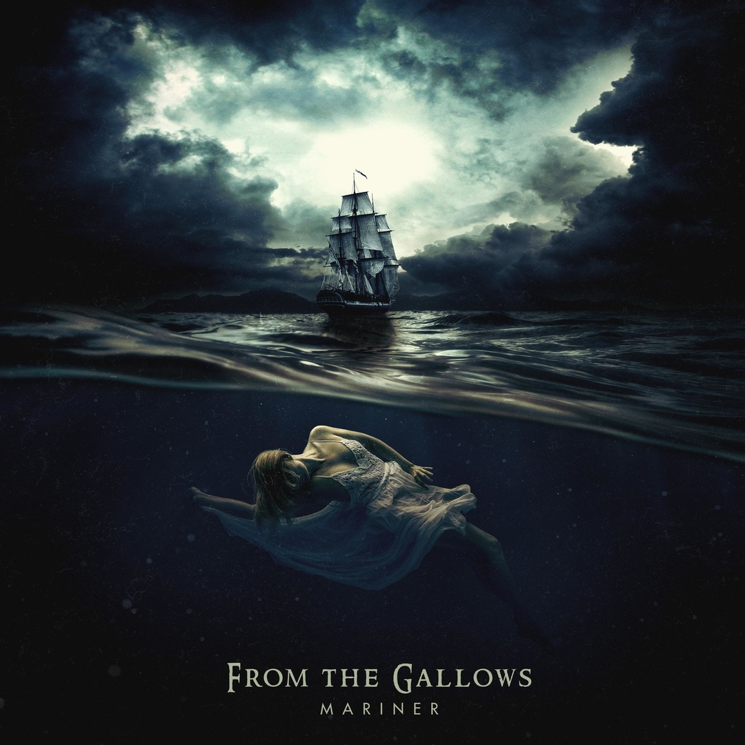 From the Gallows - Mariner [EP] (2019)