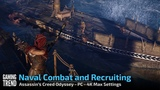 Assassin's Creed Odyssey - Naval Combat and Recruiting - PC 4K - Gaming Trend
