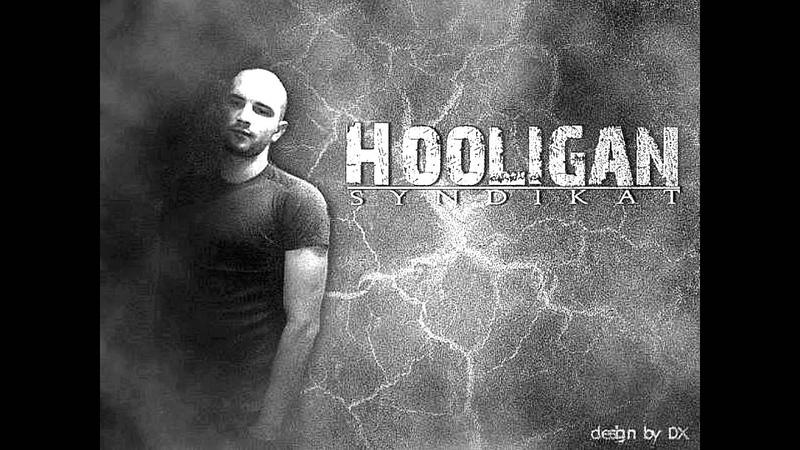Hooligan - Шахид