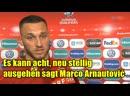 Es kann acht neu stellig ausgehen sagt Marco Arnautović