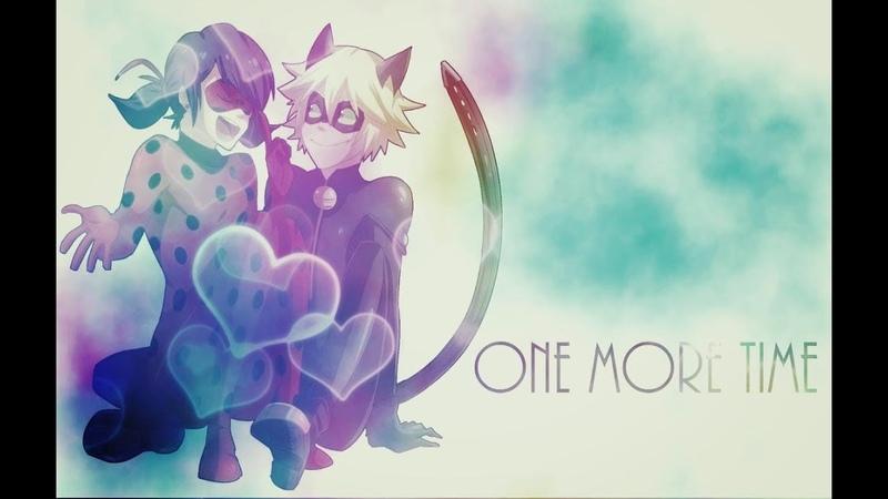  One More Night   Ladybug x Cat Noir  
