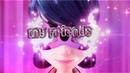 [Miraculous LadyBug] MY FRIENDS ❤️  Леди Баг и Супер Кот