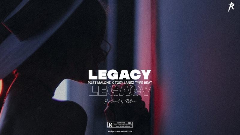 FREE   Post Malone x Tory Lanez Type Beat 2019   Legacy [Prod.by RXLLIN]