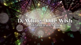 D. White - One Wish (Extended Wow Mix Dj. Manuel Rios)