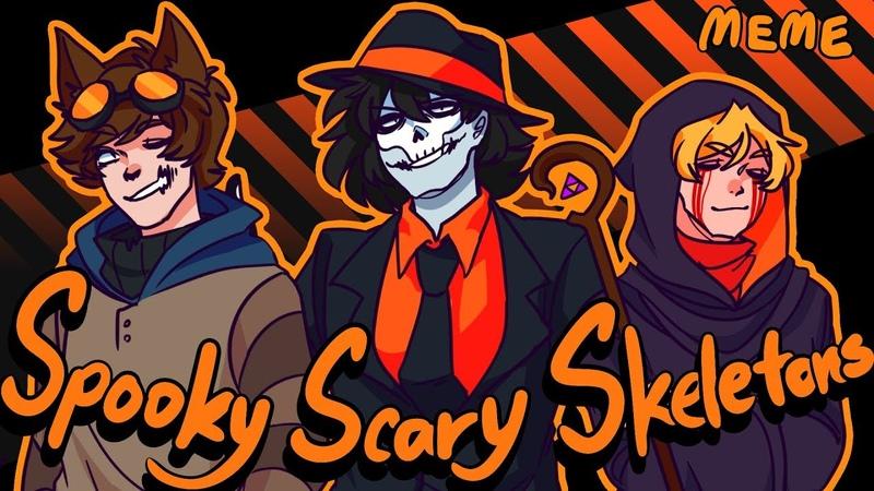 Spooky Scary Skeletons (MEME)(Creepypasta)(flashlight warning)(Amino)