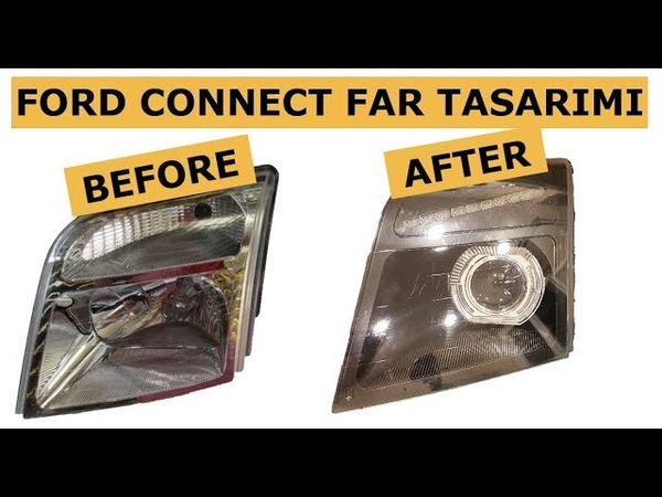 Ford Connect Kayar Sinyal ve Gündüz Ledi Nasıl Yapılır How to Make Ford Connect Headlight Design