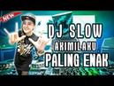 DJ SLOW AKIMILAKU PALING ENAK SEDUNIA BOZ ENAK BUAT MALAM MINGGU