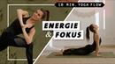 Yoga Flow für Energie, Konzentration Selbstbewusstsein | schnell und effektiv | 10 Minuten