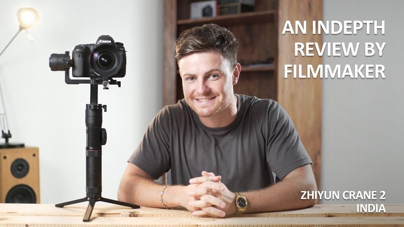 An In-depth Review by Filmmaker - Zhiyun Crane 2 - India