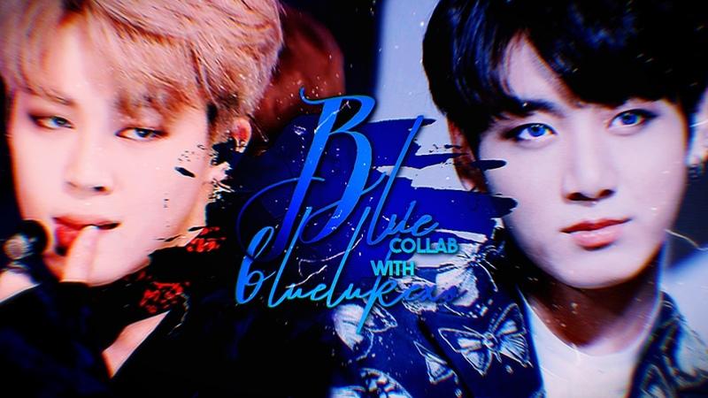 [COLLAB] JIMIN JUNGKOOK 「BLUE」 | BlueLukexo