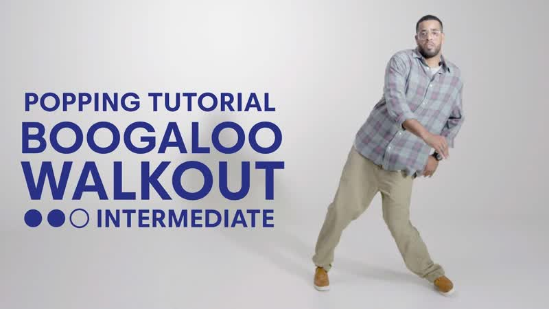 Popping (Boogaloo) with Nelson I Boogaloo Walkout Intermediate