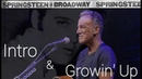 Springsteen On Broadway - Growin' Up with Intro