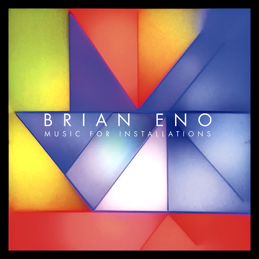 Brian Eno альбом Music For Installations
