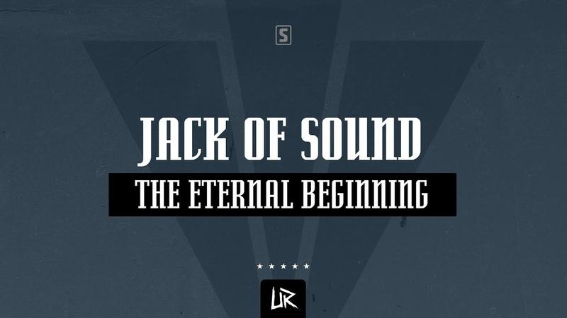 Jack of Sound - The Eternal Beginning