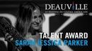 Deauville Talent Award Sarah Jessica Parker