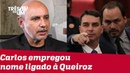 Carlos Bolsonaro empregou assessor ligado a Fabrício Queiroz