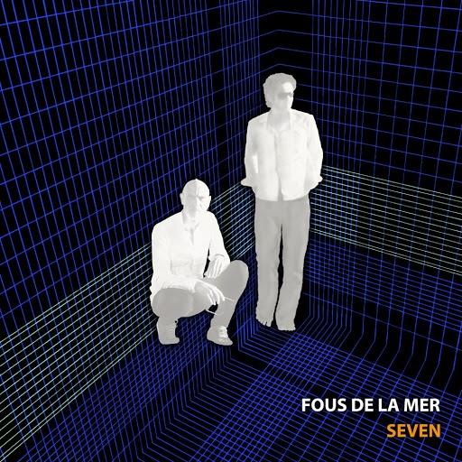 Fous De La Mer альбом Seven