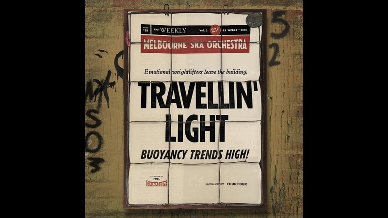 Melbourne Ska Orchestra - Travellin Light