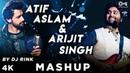 Atif Aslam Arijit Singh Mashup By DJ Rink Atif Aslam songs Arijit Singh Songs