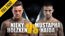 ONE: Nieky Holzken vs. Mustapha Haida | February 2019 | FULL FIGHT