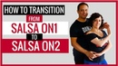 How to Smoothly Transition From Salsa On1 to Salsa On2