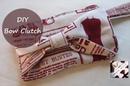 {Step by Step Sewing} DIY Bow Clutch Purse / Wristlet