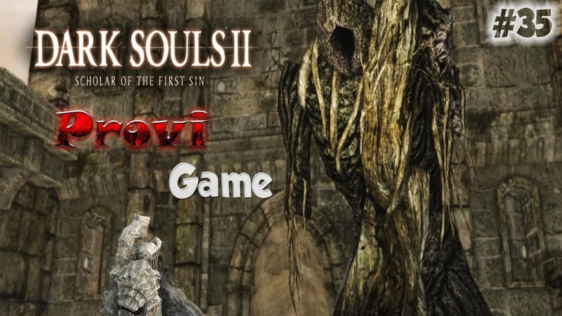 Dark Souls 2 Scholar Of The First Sin ► Воспоминание гигантов ►35