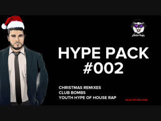 20:00 | hype pack #002 | cpr | ice