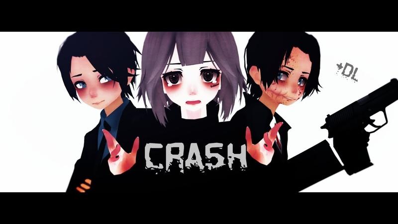 (MMD)CrAsh (DL)