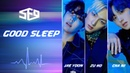 Preview SF9 Good Sleep part 2 JAE YOON, CHA NI, ZU HO