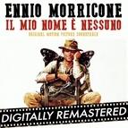 Ennio Morricone альбом My Name is Nobody - Il Mio Nome è Nessuno (Original Motion Picture Soundtrack)