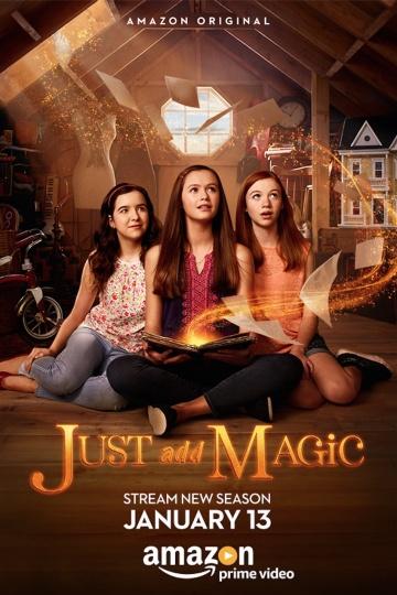 И немного волшебства (сериал 2015 – ...) Just Add Magic  смотреть онлайн