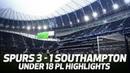 HIGHLIGHTS Spurs 3-1 Southampton Under 18 PL highlights