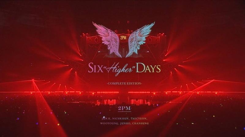 "「2PM Six ""HIGHER"" Days -COMPLETE EDITION-」ダイジェスト映像"