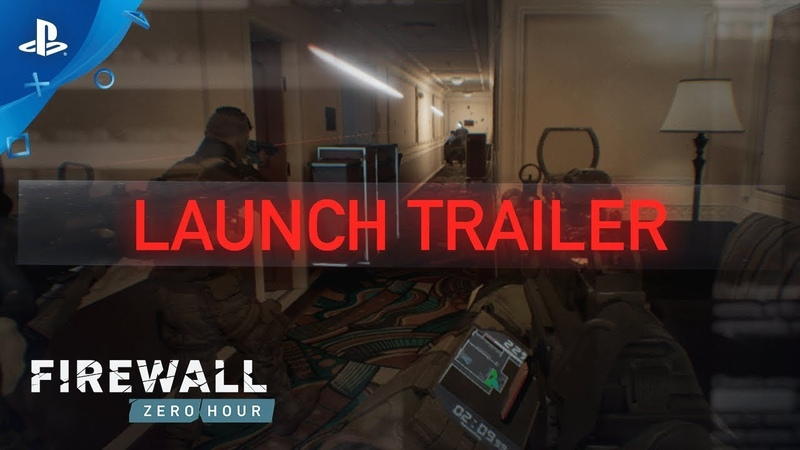 Firewall Zero Hour – Launch Trailer | PS VR