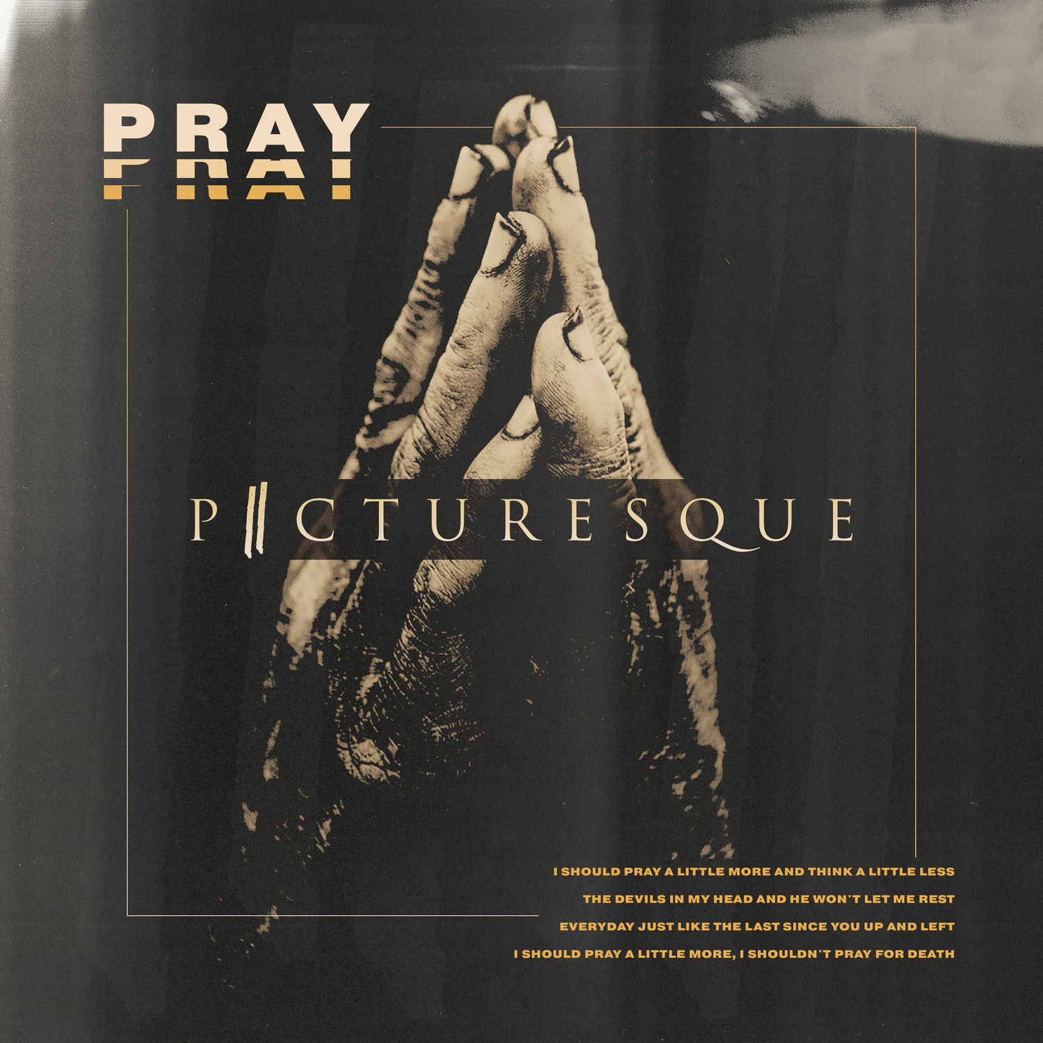 Picturesque - Pray [Single] (2018)