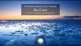 Christina Novelli &amp DJ Xquizit - So Cold (DJ T.H. &amp Nadi Sunrise Radio Edit)