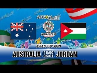 Trực tiếp: Australia vs Jordan   Trực tiếp bóng đá hôm nay Asian Cup 2019