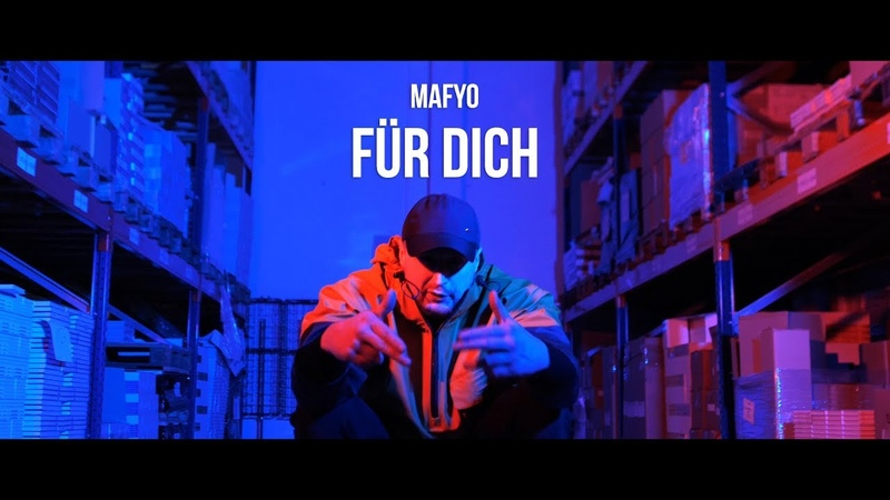 Mafyo - Für Dich prod. by MadeInGermanyBeats (OFFICIAL VIDEO)