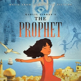 Gabriel Yared альбом The Prophet (Music From The Motion Picture)