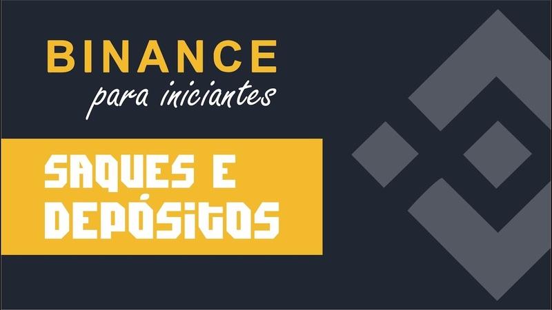 Binance para iniciantes Saques e Depósitos Bitcoin