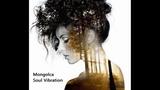 Mongolca Soul Vibration Chillout Mix