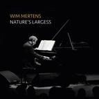 Wim Mertens альбом Nature's Largess