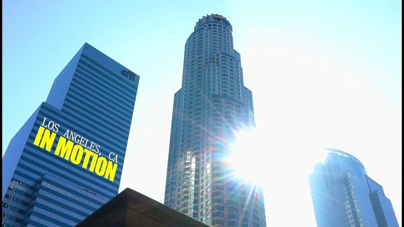Los Angeles in Motion, CA 2018 | Sony A7sII Zhiyun Crane 2