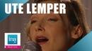 Ute Lemper Complainte de la Seine live officiel Archive INA