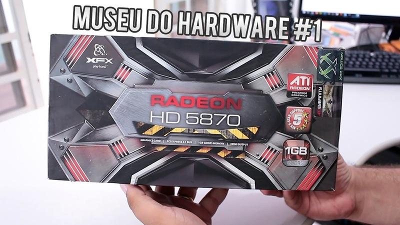 Museu do Hardware 1 - Unboxing e informações da nostálgica XFX ATI HD 5870 1GB HD 4870 x2 Dual