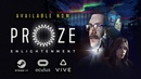 PROZE: Enlightenment – Launch trailer | VR