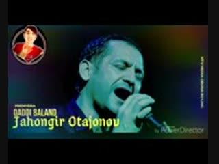[v-s.mobi]Jahongir otajonov-Qaddi baland Жахонгир Отажонов-Кадди баланд.Янги хит кушик..3gp